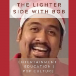 The Lighter Side with Bob